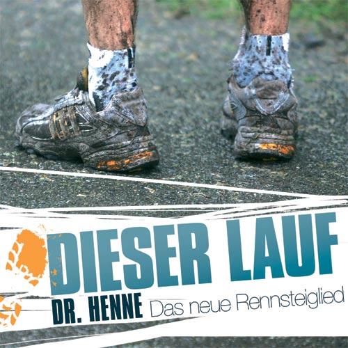 Dr. Henne, Rennsteiglauf