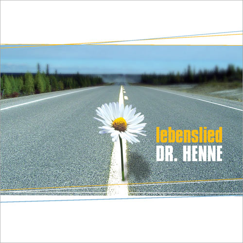 Dr. Henne - Lebenslied