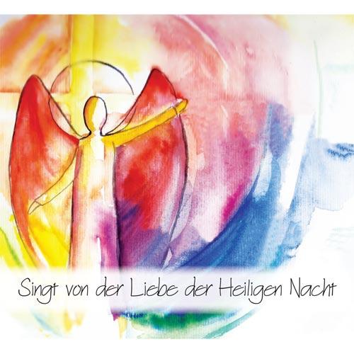 Projektchor Weihnachten - Singt von der Liebe der Heiligen Nacht