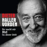 Dieter Hallervorden - Ihr macht mir Mut (in dieser Zeit)