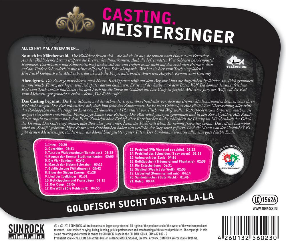 Casting Meistersinger Goldfisch sucht das Tra-La-La