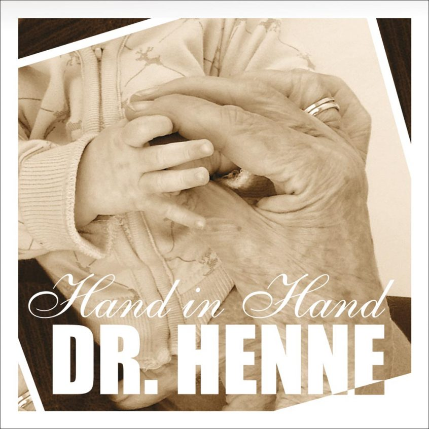 Dr. Henne - Hand in Hand