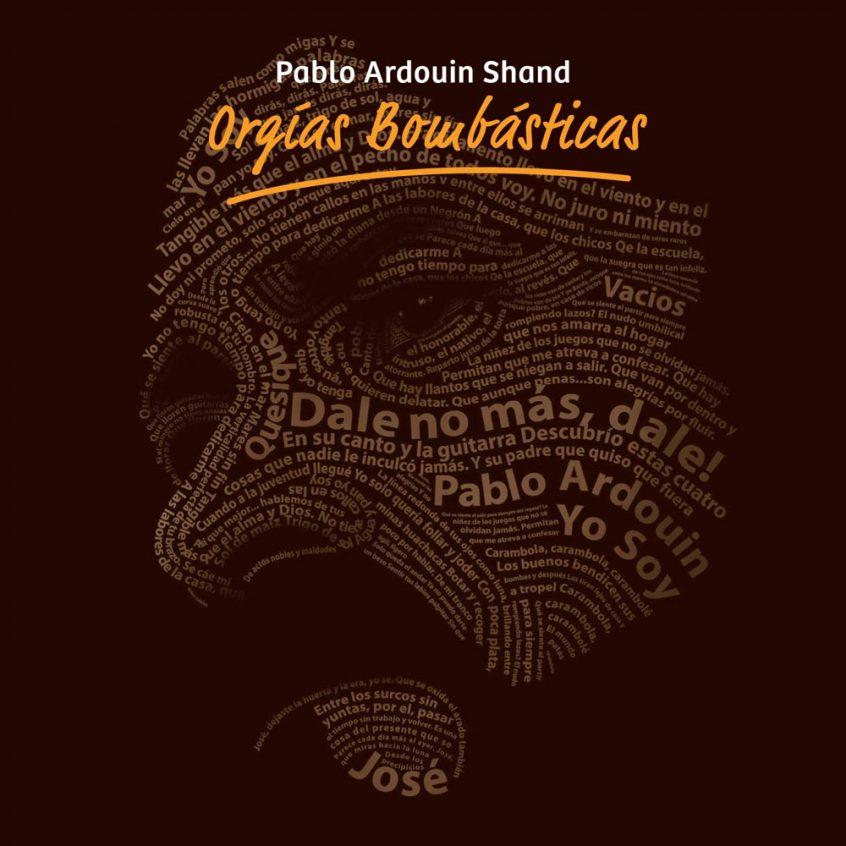 Pablo Ardouin Shand - Orgias Bombasticas