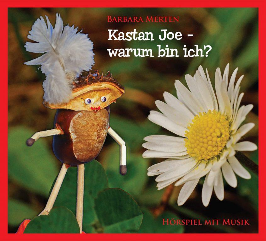 Barbara Merten - Kastan Joe - warum bin ich?