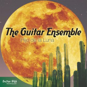 The Guitar Ensemble Hijo de la Luna