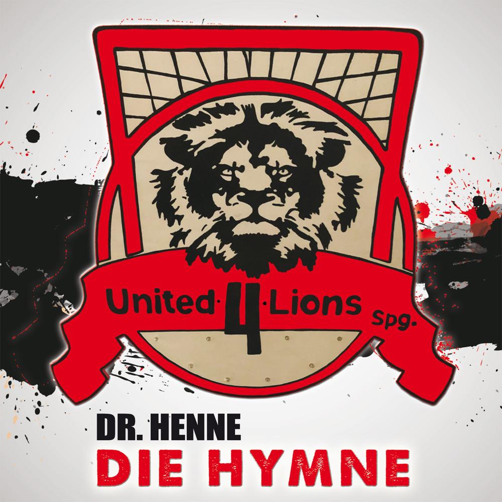 Dr. Henne United 4 Lions Die Hymne Sport